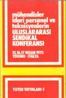 Mühendisler Uluslararası Sendikal Konferansı, 1975